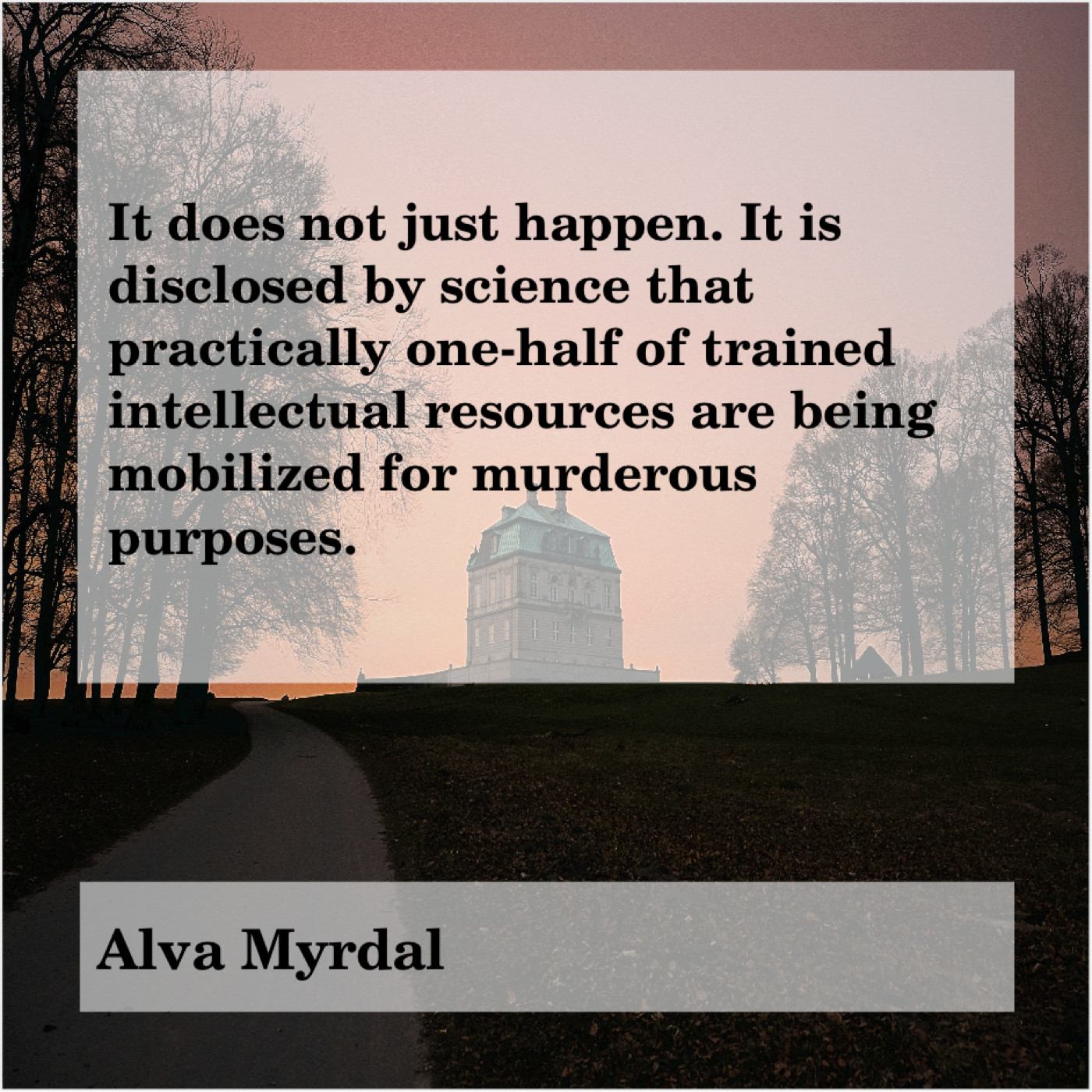 Alva Myrdal Cfame Quotes